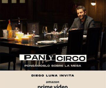 Pan y Circo, la nueva colaboración de Diego Luna con Amazon Prime